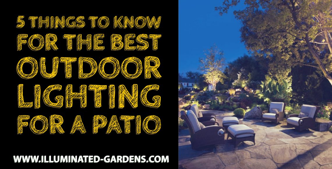 5 Things to Know for the Best Outdoor Lighting for a Patio