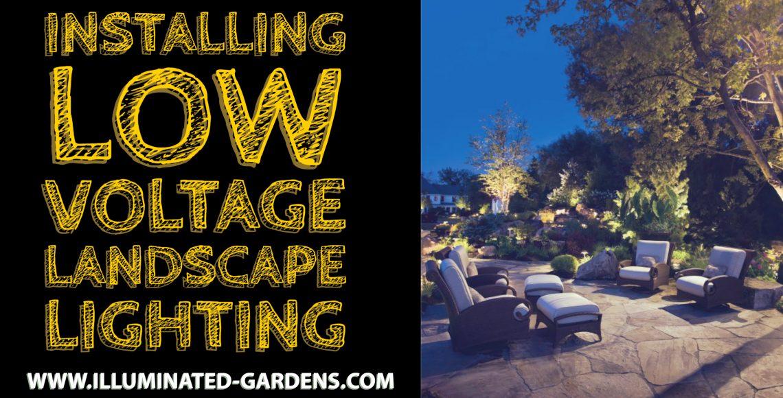 Installing Low Voltage Landscape Lighting